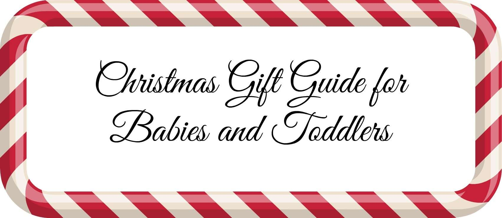 gift guide for babies and toddlers