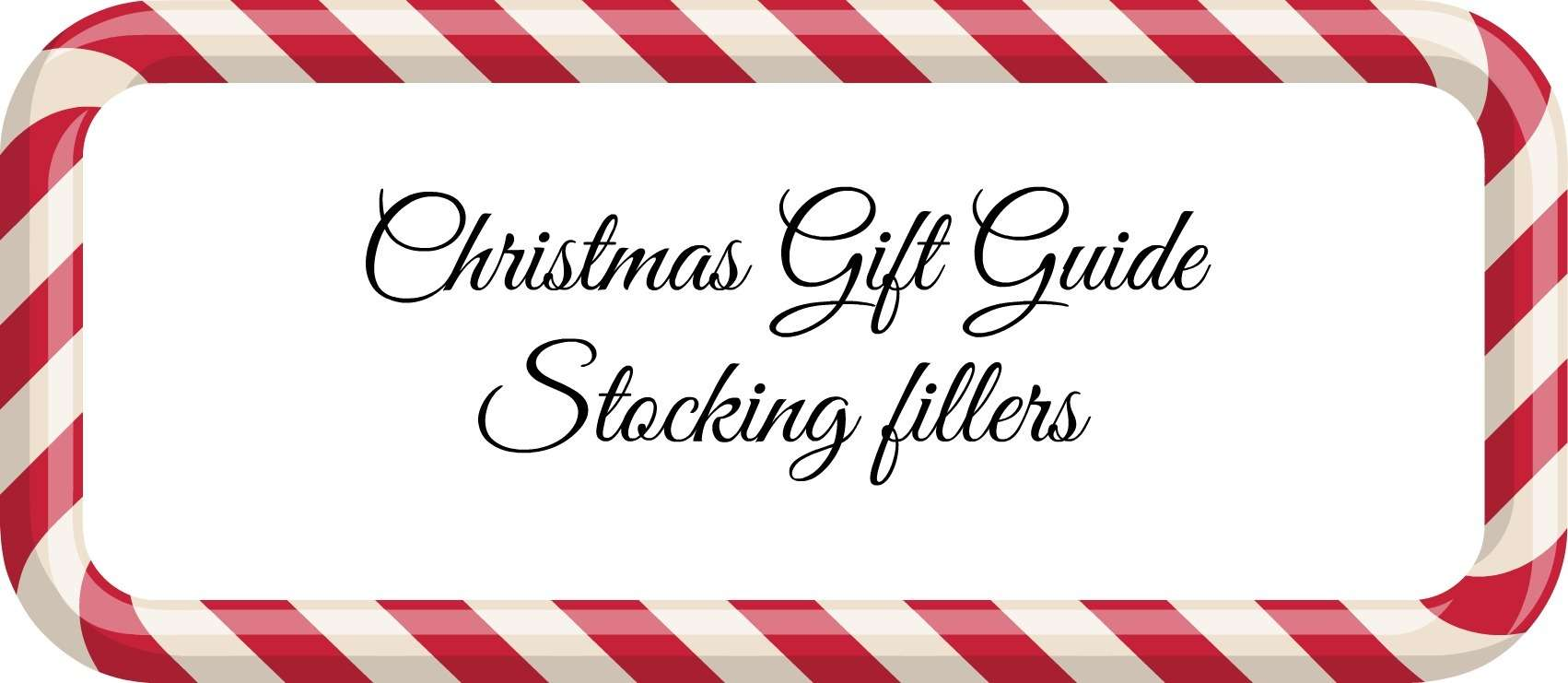 Gift Guide Stocking Fillers